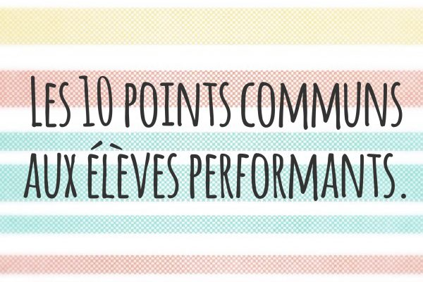 10 points communs bons eleves